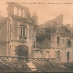 Le château dynamité par les Allemands lors de leur départ en 1918.